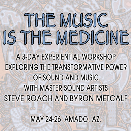 'The Music is the Medicine' Workshop